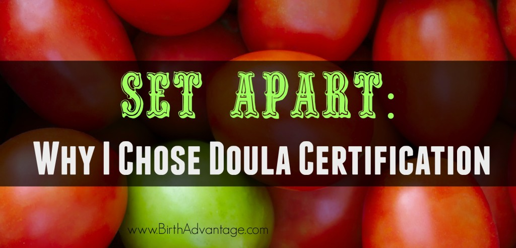 Set Apart Why I Chose Doula Certification TITLE