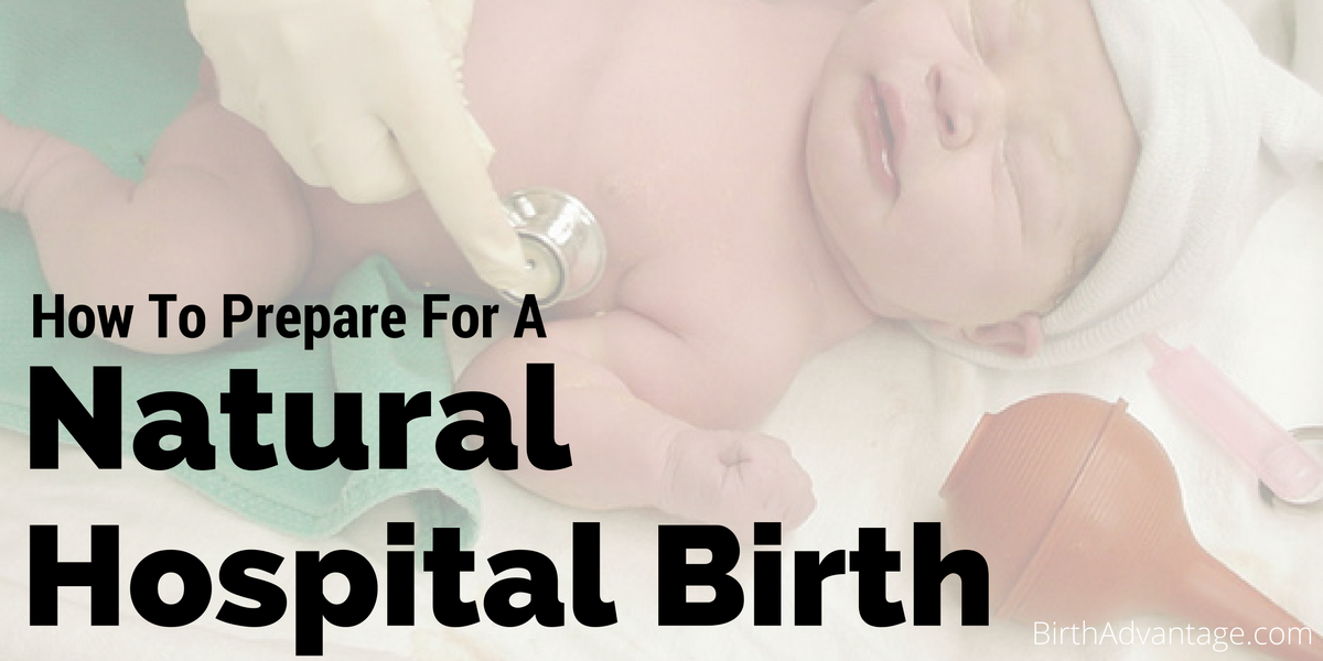 comparison of hospital birthing and alternative Labor options for women who are interested in pursuing the option of a nonmedicated or natural birth, the hospital is fully equipped to support that decision.